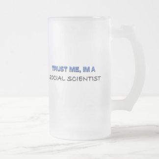 Trust Me I'm a Social Scientist Mugs