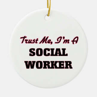 Trust me I'm a Social Worker Double-Sided Ceramic Round Christmas Ornament