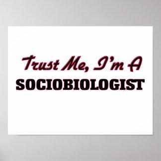 Trust me I'm a Sociobiologist Print