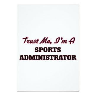 Trust me I'm a Sports Administrator 5x7 Paper Invitation Card