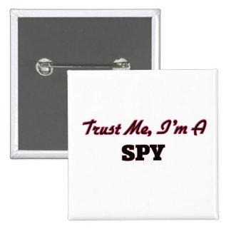Trust me I'm a Spy 2 Inch Square Button