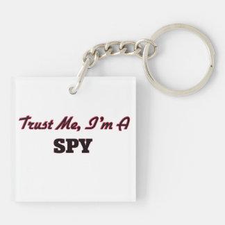 Trust me I'm a Spy Acrylic Keychains