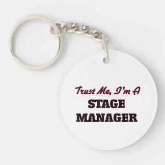 Trust me I'm a Stage Manager Keychain