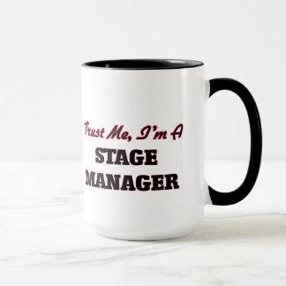 Trust me I'm a Stage Manager Mug