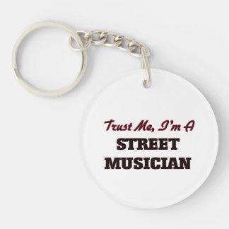 Trust me I'm a Street Musician Keychains