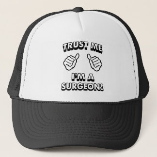 TRUST ME IM A SURGEON WHITE TRUCKER HAT