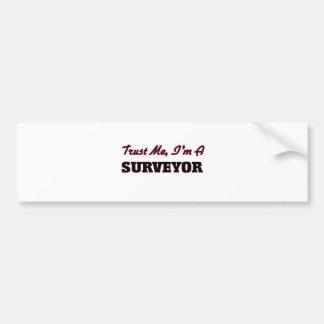Trust me I'm a Surveyor Bumper Stickers