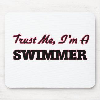 Trust me I'm a Swimmer Mousepad