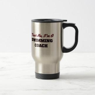 Trust me I'm a Swimming Coach Travel Mug