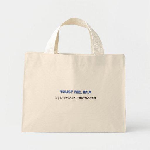 Trust Me I'm a System Administrator Bag