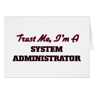 Trust me I'm a System Administrator Cards