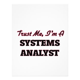 "Trust me I'm a Systems Analyst 8.5"" X 11"" Flyer"