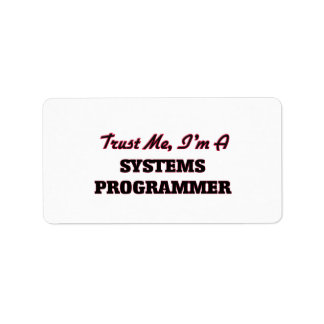 Trust me I'm a Systems Programmer Personalized Address Label