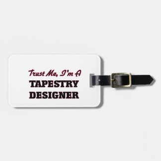 Trust me I'm a Tapestry Designer Tags For Bags