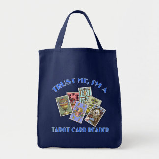 Trust Me I'm a Tarot Card Reader Grocery Tote Bag