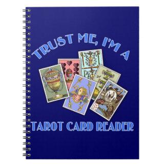 Trust Me I'm a Tarot Card Reader Spiral Note Book