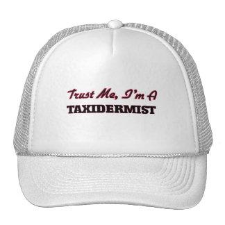 Trust me I'm a Taxidermist Trucker Hat