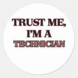 Trust Me I'm A TECHNICIAN Classic Round Sticker