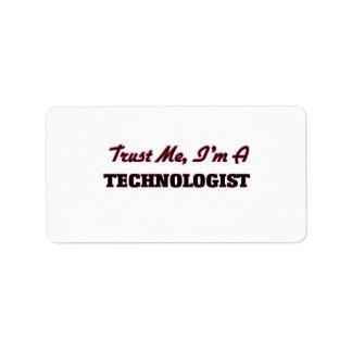 Trust me I'm a Technologist Address Label