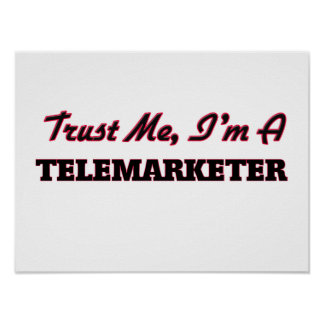 Trust me I'm a Telemarketer Poster