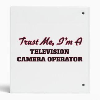 Trust me I'm a Television Camera Operator Vinyl Binder