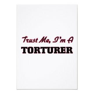 Trust me I'm a Torturer Card