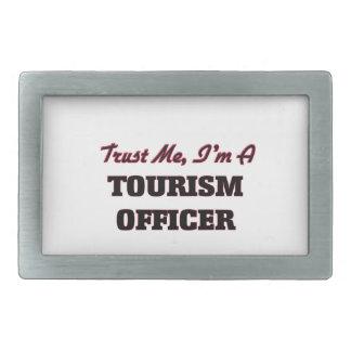 Trust me I'm a Tourism Officer Belt Buckles