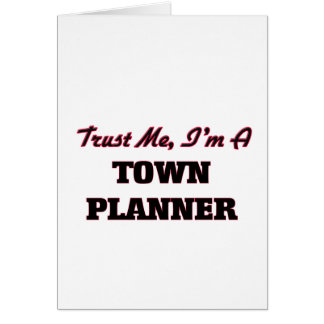 Trust me I'm a Town Planner Card