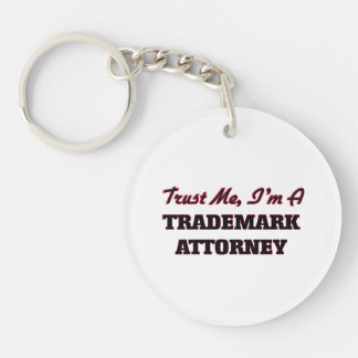 Trust me I'm a Trademark Attorney Key Chains