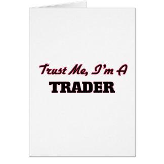 Trust me I'm a Trader Card