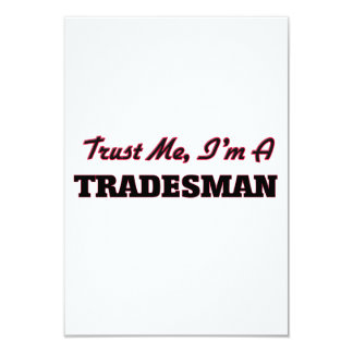 Trust me I'm a Tradesman 3.5x5 Paper Invitation Card