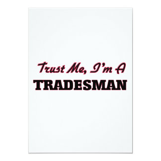 Trust me I'm a Tradesman 5x7 Paper Invitation Card