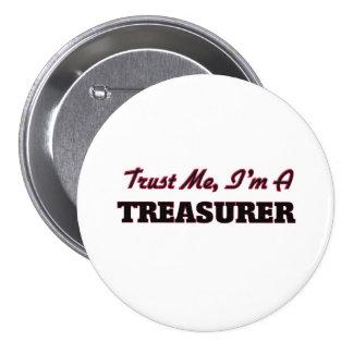 Trust me I'm a Treasurer Pinback Button