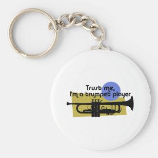 Trust Me I'm a Trumpet Player Key Chains