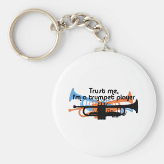 Trust Me I'm a Trumpet Player Keychains