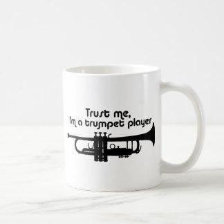 Trust Me I'm a Trumpet Player Coffee Mugs