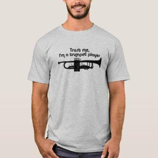 Trust Me I'm a Trumpet Player T-Shirt