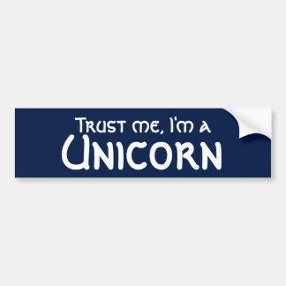 Trust me I'm a Unicorn Funny Bumper Sticker