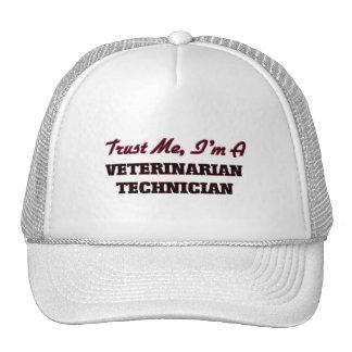 Trust me I'm a Veterinarian Technician Trucker Hats