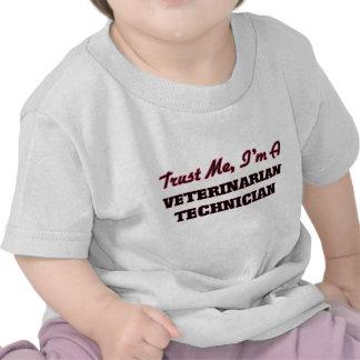 Trust me I'm a Veterinarian Technician T-shirts