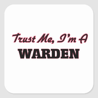 Trust me I'm a Warden Stickers