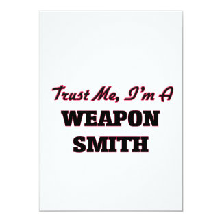 Trust me I'm a Weapon Smith Personalized Announcement
