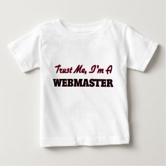 Trust me I'm a Webmaster Tee Shirt