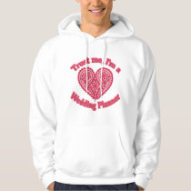 Trust Me, I'm a Wedding Planner Gifts Hoodie