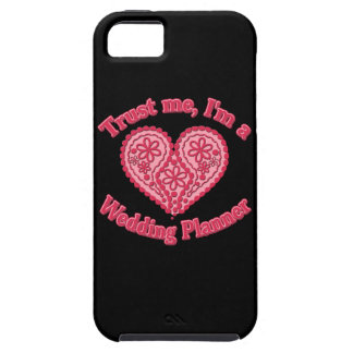 Trust Me, I'm a Wedding Planner Gifts iPhone 5 Cover