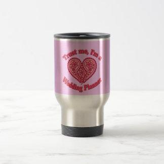 Trust Me, I'm a Wedding Planner Gifts Travel Mug
