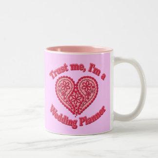 Trust Me, I'm a Wedding Planner Gifts Two-Tone Coffee Mug