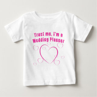Trust Me I'm a Wedding Planner Products Tee Shirt