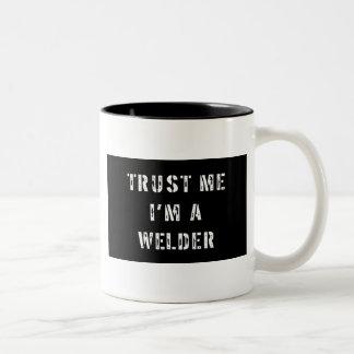 Trust Me I'm A Welder Two-Tone Coffee Mug