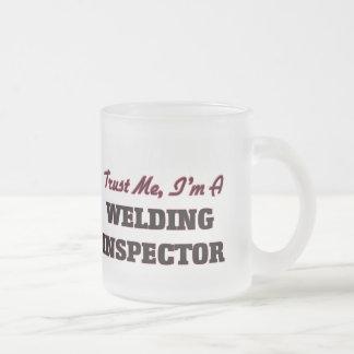 Trust me I'm a Welding Inspector Coffee Mugs